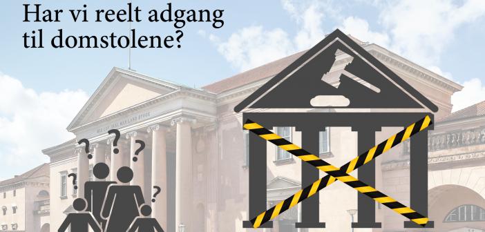 """Analyse: """"Fri proces – har danskerne reelt adgang til domstolene?"""""""