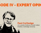 Clear and Present Danger – Episode 4: Expert Opinion – Paul Cartledge