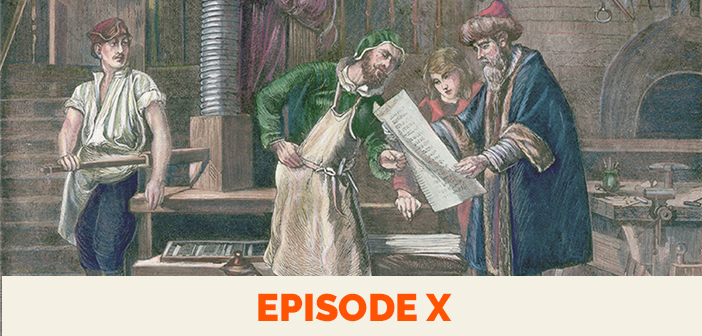 Clear and Present Danger – episode 10: The great disruption: Part I, the printing press and the viral Reformation