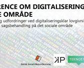 Konference: Digitalisering på det sociale område