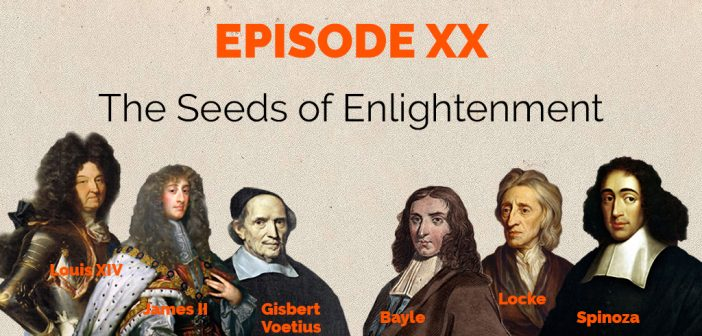 Episode 20 – The Seeds of Enlightenment