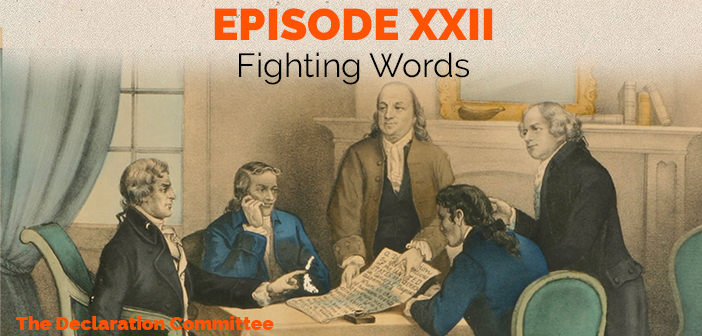 Episode 22 – Fighting Words– Free Speech in 18th Century America, Part II