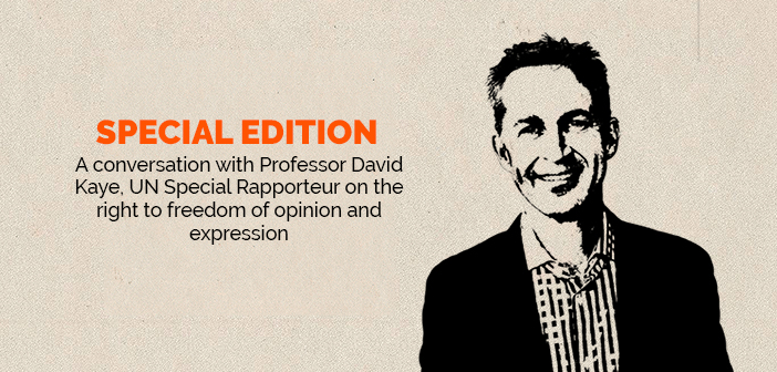 Clear and Present Danger – Special Edition – A conversation with Professor David Kaye, UN Special Rapporteur on the right to freedom of opinion and expression