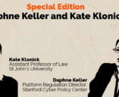 Clear and Present Danger – Special Edition – Daphne Keller & Kate Klonick