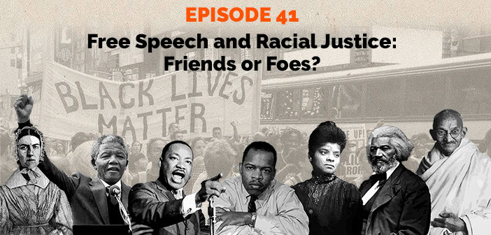 Clear and Present Danger – Free Speech and Racial Justice: Friends or Foes?