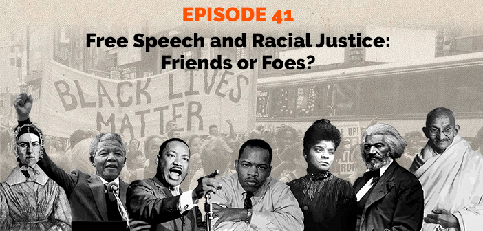 Clear and Present Danger - Free Speech and Racial Justice: Friends or Foes?